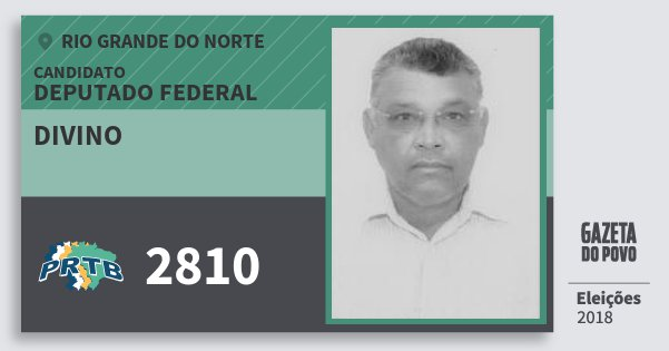 Santinho Divino 2810 (PRTB) Deputado Federal | Rio Grande do Norte | Eleições 2018