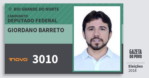 Santinho Giordano Barreto 3010 (NOVO) Deputado Federal | Rio Grande do Norte | Eleições 2018