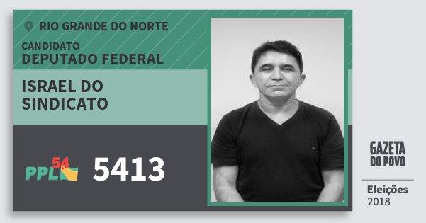 Santinho Israel do Sindicato 5413 (PPL) Deputado Federal | Rio Grande do Norte | Eleições 2018