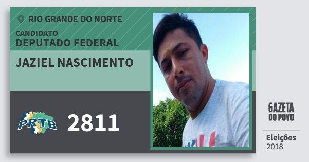 Santinho Jaziel Nascimento 2811 (PRTB) Deputado Federal | Rio Grande do Norte | Eleições 2018