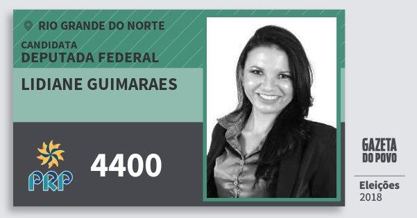 Santinho Lidiane Guimaraes 4400 (PRP) Deputada Federal | Rio Grande do Norte | Eleições 2018