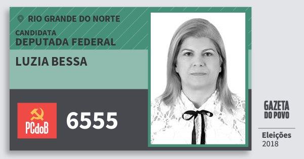 Santinho Luzia Bessa 6555 (PC do B) Deputada Federal | Rio Grande do Norte | Eleições 2018