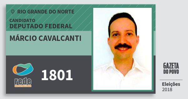 Santinho Márcio Cavalcanti 1801 (REDE) Deputado Federal | Rio Grande do Norte | Eleições 2018
