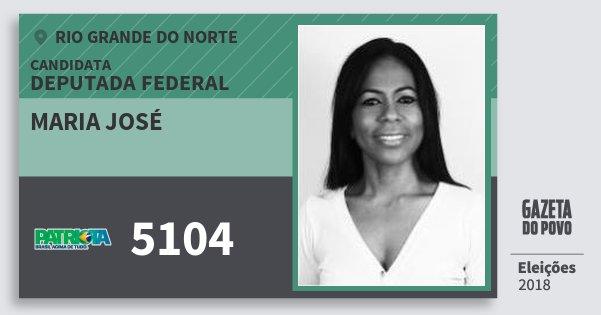 Santinho Maria José 5104 (PATRI) Deputada Federal | Rio Grande do Norte | Eleições 2018