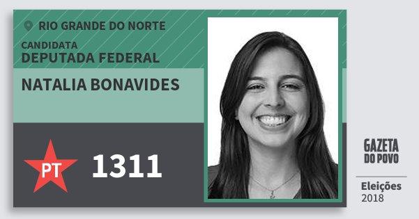 Santinho Natalia Bonavides 1311 (PT) Deputada Federal | Rio Grande do Norte | Eleições 2018