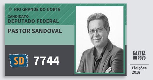 Santinho Pastor Sandoval 7744 (SOLIDARIEDADE) Deputado Federal | Rio Grande do Norte | Eleições 2018