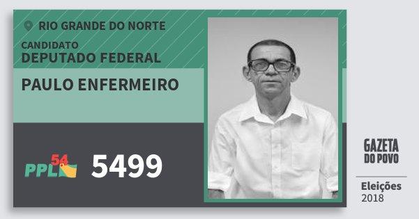 Santinho Paulo Enfermeiro 5499 (PPL) Deputado Federal | Rio Grande do Norte | Eleições 2018