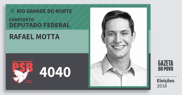 Santinho Rafael Motta 4040 (PSB) Deputado Federal | Rio Grande do Norte | Eleições 2018