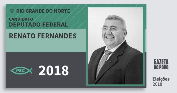 Santinho Renato Fernandes 2018 (PSC) Deputado Federal | Rio Grande do Norte | Eleições 2018