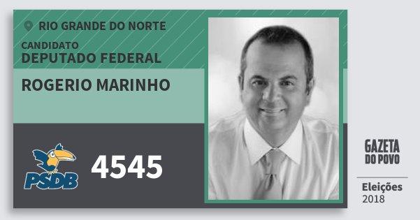 Santinho Rogerio Marinho 4545 (PSDB) Deputado Federal | Rio Grande do Norte | Eleições 2018