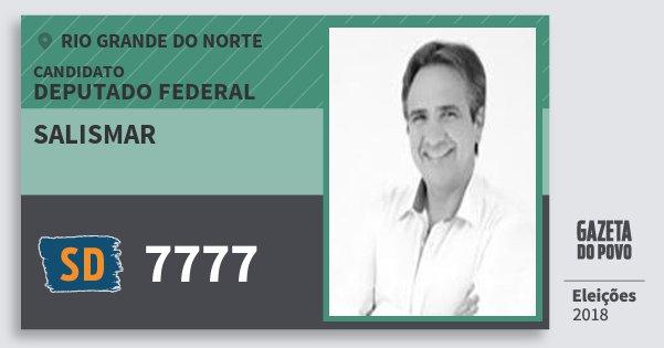 Santinho Salismar 7777 (SOLIDARIEDADE) Deputado Federal   Rio Grande do Norte   Eleições 2018
