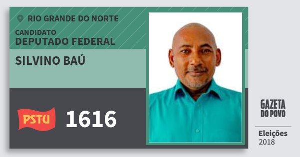 Santinho Silvino Baú 1616 (PSTU) Deputado Federal | Rio Grande do Norte | Eleições 2018