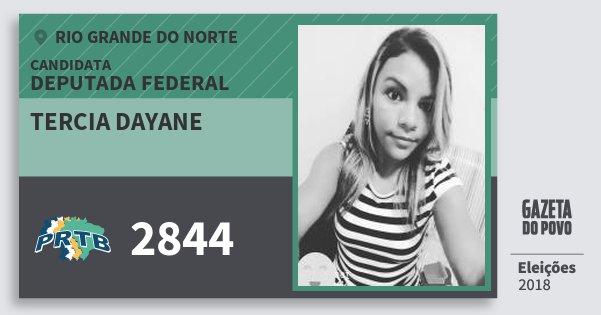 Santinho Tercia Dayane 2844 (PRTB) Deputada Federal | Rio Grande do Norte | Eleições 2018