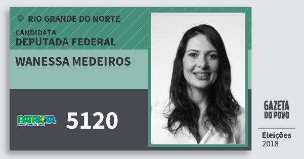 Santinho Wanessa Medeiros 5120 (PATRI) Deputada Federal | Rio Grande do Norte | Eleições 2018