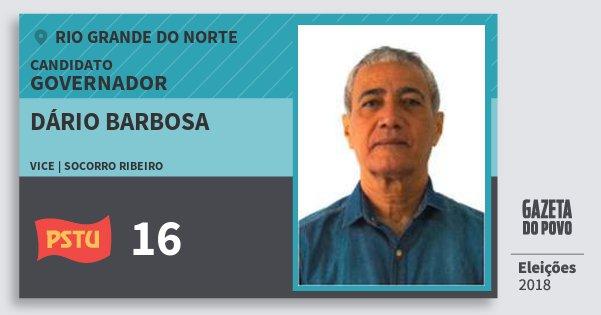Santinho Dário Barbosa 16 (PSTU) Governador | Rio Grande do Norte | Eleições 2018