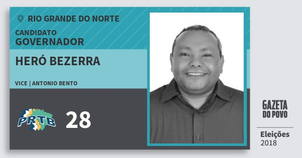 Santinho Heró Bezerra 28 (PRTB) Governador | Rio Grande do Norte | Eleições 2018