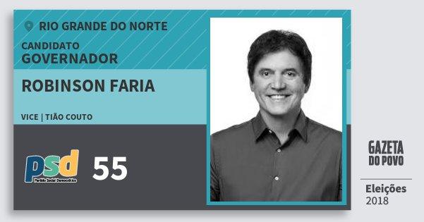 Santinho Robinson Faria 55 (PSD) Governador | Rio Grande do Norte | Eleições 2018
