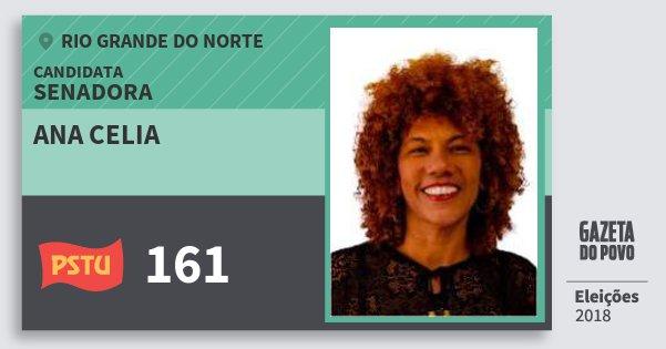 Santinho Ana Celia 161 (PSTU) Senadora | Rio Grande do Norte | Eleições 2018