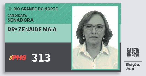 Santinho Drª Zenaide Maia 313 (PHS) Senadora | Rio Grande do Norte | Eleições 2018