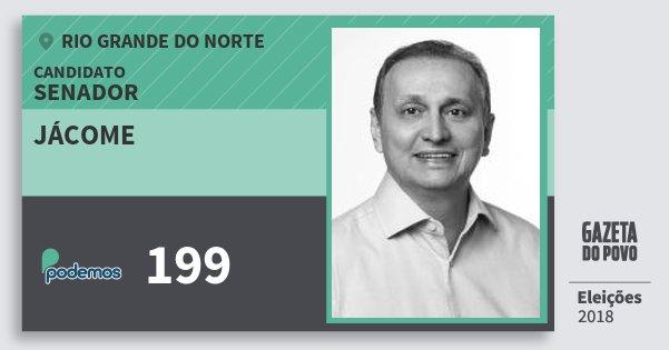 Santinho Jácome 199 (PODE) Senador | Rio Grande do Norte | Eleições 2018