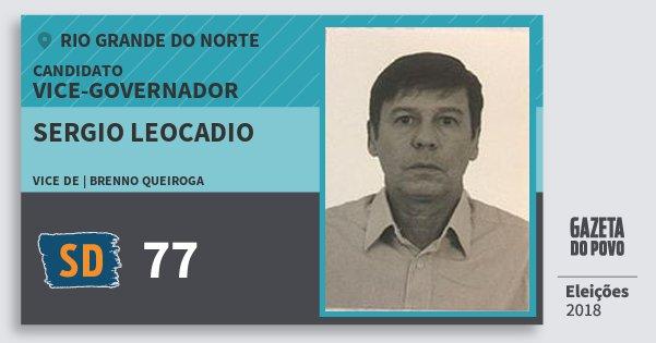 Santinho Sergio Leocadio 77 (SOLIDARIEDADE) Vice-governador | Rio Grande do Norte | Eleições 2018