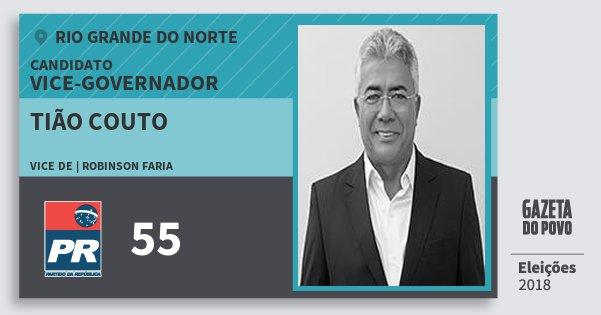 Santinho Tião Couto 55 (PR) Vice-governador | Rio Grande do Norte | Eleições 2018