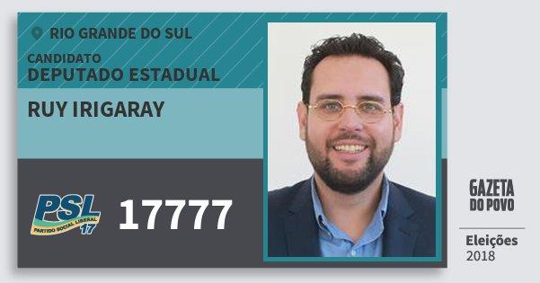 Santinho Ruy Irigaray 17777 (PSL) Deputado Estadual | Rio Grande do Sul | Eleições 2018