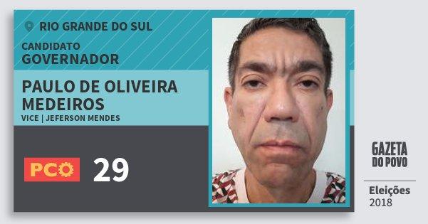 Santinho Paulo de Oliveira Medeiros 29 (PCO) Governador | Rio Grande do Sul | Eleições 2018