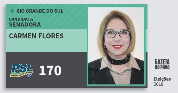 Santinho Carmen Flores 170 (PSL) Senadora | Rio Grande do Sul | Eleições 2018