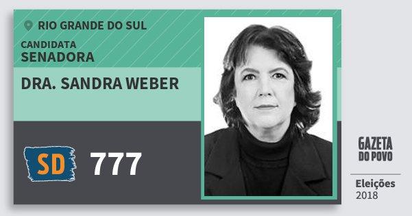 Santinho Dra. Sandra Weber 777 (SOLIDARIEDADE) Senadora | Rio Grande do Sul | Eleições 2018