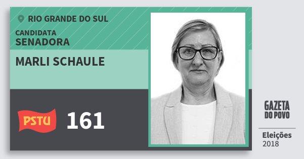 Santinho Marli Schaule 161 (PSTU) Senadora | Rio Grande do Sul | Eleições 2018