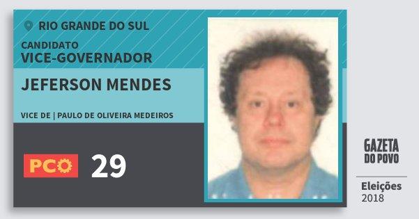 Santinho Jeferson Mendes 29 (PCO) Vice-governador | Rio Grande do Sul | Eleições 2018