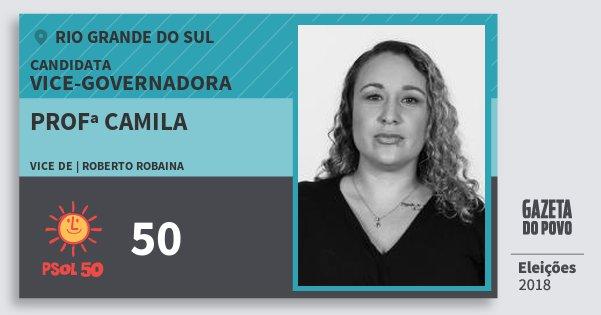 Santinho Profª Camila 50 (PSOL) Vice-Governadora | Rio Grande do Sul | Eleições 2018