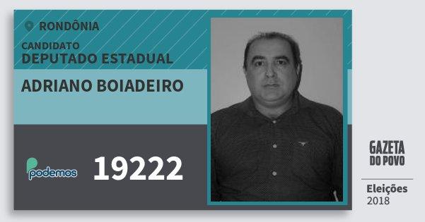 Santinho Adriano Boiadeiro 19222 (PODE) Deputado Estadual | Rondônia | Eleições 2018