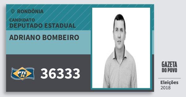 Santinho Adriano Bombeiro 36333 (PTC) Deputado Estadual | Rondônia | Eleições 2018