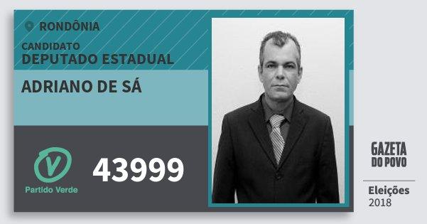 Santinho Adriano de Sá 43999 (PV) Deputado Estadual | Rondônia | Eleições 2018