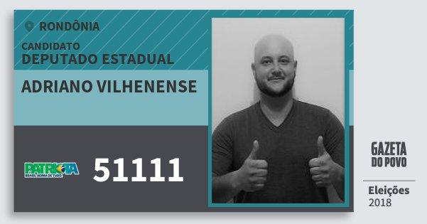 Santinho Adriano Vilhenense 51111 (PATRI) Deputado Estadual | Rondônia | Eleições 2018