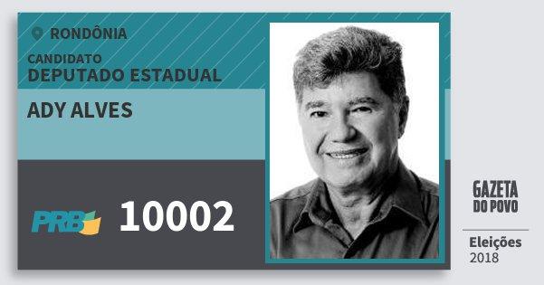 Santinho Ady Alves 10002 (PRB) Deputado Estadual | Rondônia | Eleições 2018