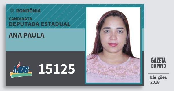 Santinho Ana Paula 15125 (MDB) Deputada Estadual | Rondônia | Eleições 2018