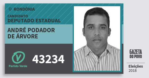 Santinho André Podador  de Árvore 43234 (PV) Deputado Estadual | Rondônia | Eleições 2018