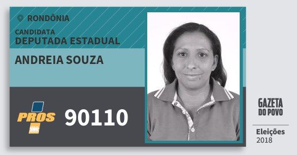 Santinho Andreia Souza 90110 (PROS) Deputada Estadual | Rondônia | Eleições 2018