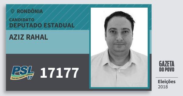 Santinho Aziz Rahal 17177 (PSL) Deputado Estadual | Rondônia | Eleições 2018