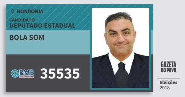 Santinho Bola Som 35535 (PMB) Deputado Estadual | Rondônia | Eleições 2018