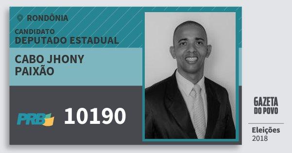 Santinho Cabo Jhony Paixão 10190 (PRB) Deputado Estadual | Rondônia | Eleições 2018
