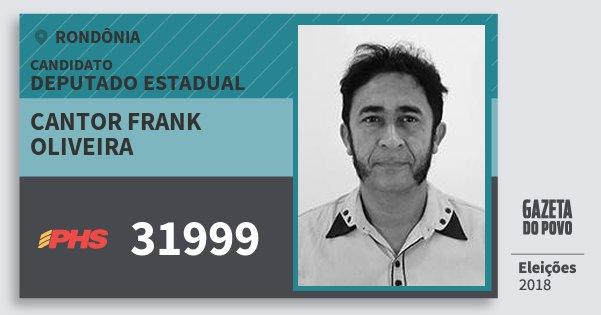 Santinho Cantor Frank Oliveira 31999 (PHS) Deputado Estadual | Rondônia | Eleições 2018