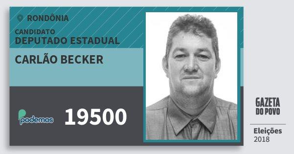 Santinho Carlão Becker 19500 (PODE) Deputado Estadual | Rondônia | Eleições 2018