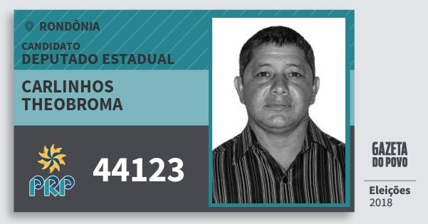 Santinho Carlinhos Theobroma 44123 (PRP) Deputado Estadual | Rondônia | Eleições 2018