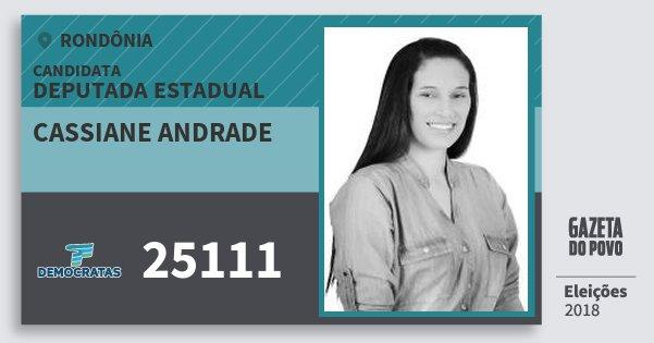 Santinho Cassiane Andrade 25111 (DEM) Deputada Estadual | Rondônia | Eleições 2018