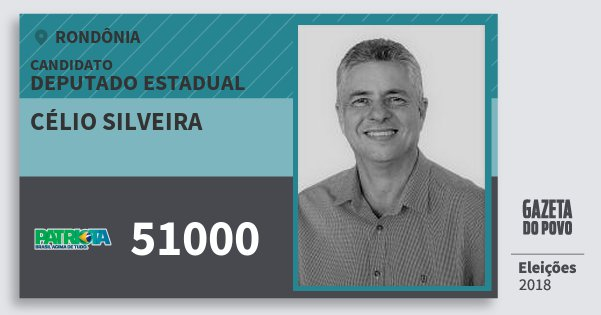 Santinho Célio Silveira 51000 (PATRI) Deputado Estadual | Rondônia | Eleições 2018