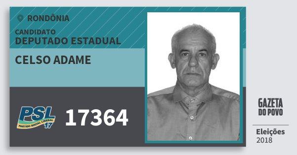 Santinho Celso Adame 17364 (PSL) Deputado Estadual | Rondônia | Eleições 2018